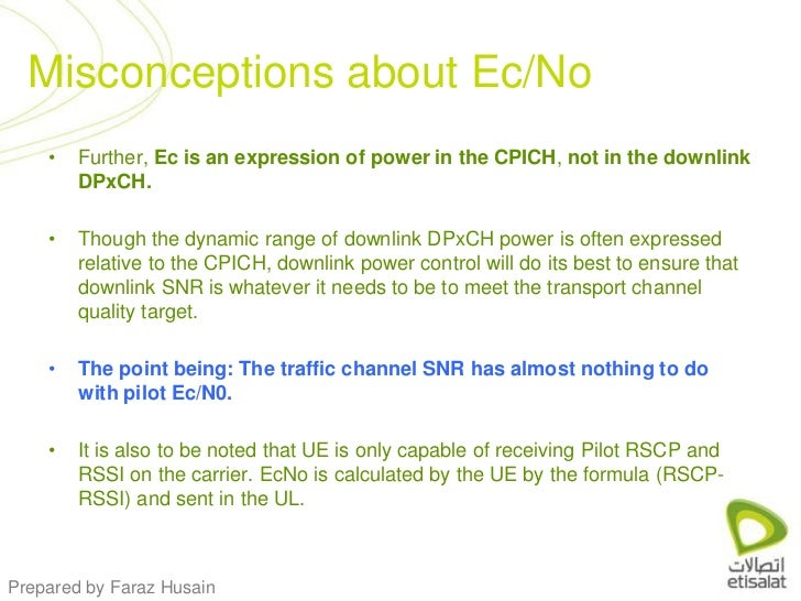 Further, Ec is an expression of power in the CPICH, not in the downlink DPxCH. <br />Though the dynamic range of downlink ...
