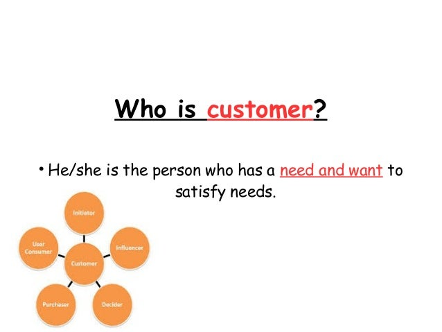 "why the customer is important and the need to satisfy customer needs The number one worry we hear from our clients today is this: ""i need to understand my customer better, but it's getting harder, not easier"" why is that true for."