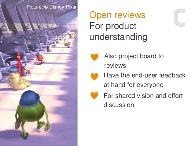 Open reviews For product understanding Photo: Karoliina Luoto Also project board to reviews Have the end-user feedback at ...