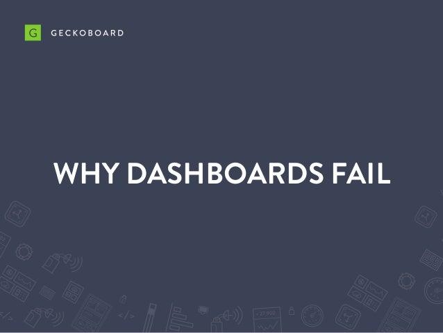 WHY DASHBOARDS FAIL
