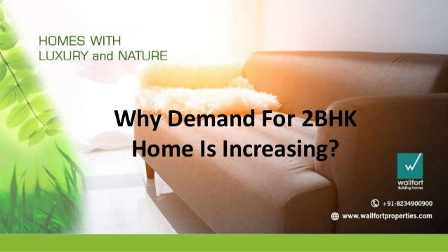 Why Demand For 2BHK Home Is Increasing?