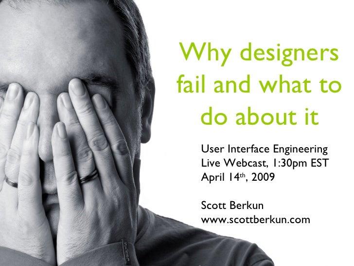http://www.sxc.hu/photo/910278 User Interface Engineering Live Webcast, 1:30pm EST  April 14 th , 2009 Scott Berkun www.sc...