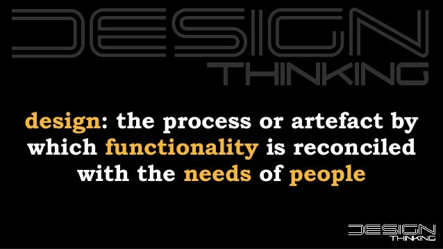 Why Design Thinking?   UnConference 2016 Slide 2