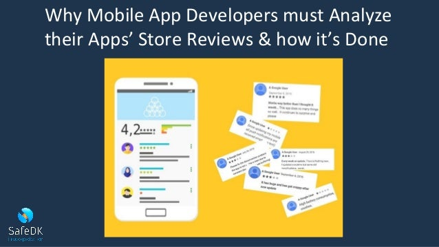 Why Mobile App Developers must Analyze their Apps' Store Reviews & how it's Done
