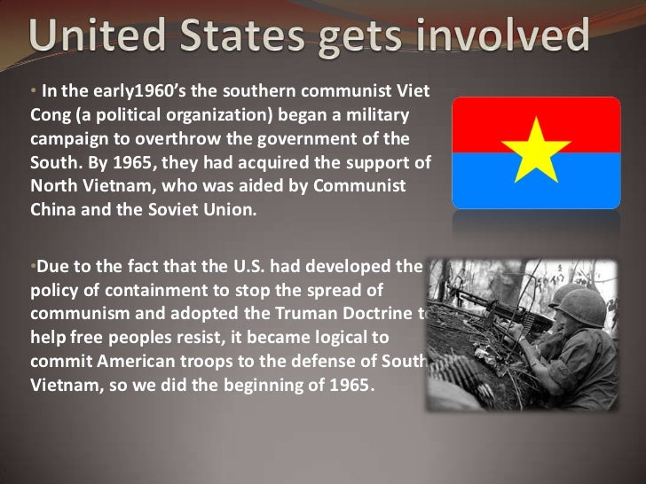why did the u s enter the vietnam war Chapter 28 the us army in vietnam as armistice negotiations began in paris, both sides prepared to enter a new phase of the war vietnamization.