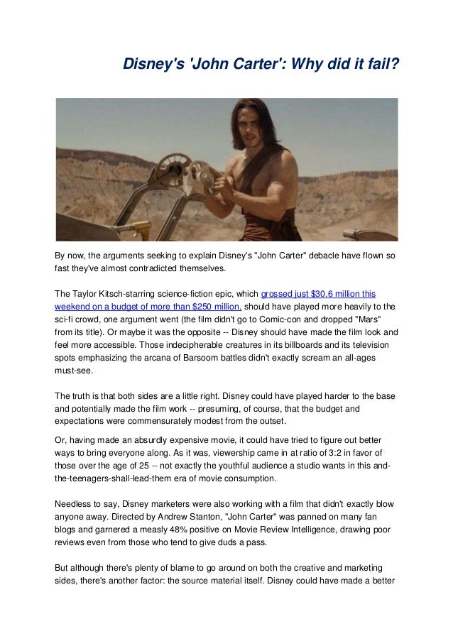 "Disneys John Carter: Why did it fail?By now, the arguments seeking to explain Disneys ""John Carter"" debacle have flown sof..."