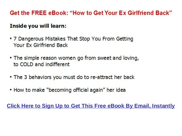 how to get your ex girlfriend back after 6 months