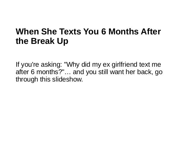 Why Did My Ex Girlfriend Text Me After 6 Months?