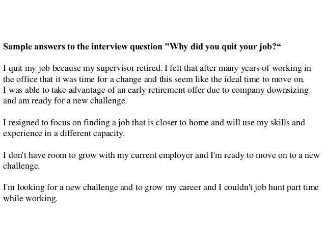 Why did you quit your job interview question