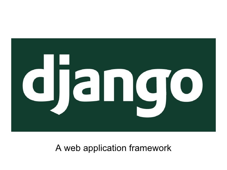A web application framework