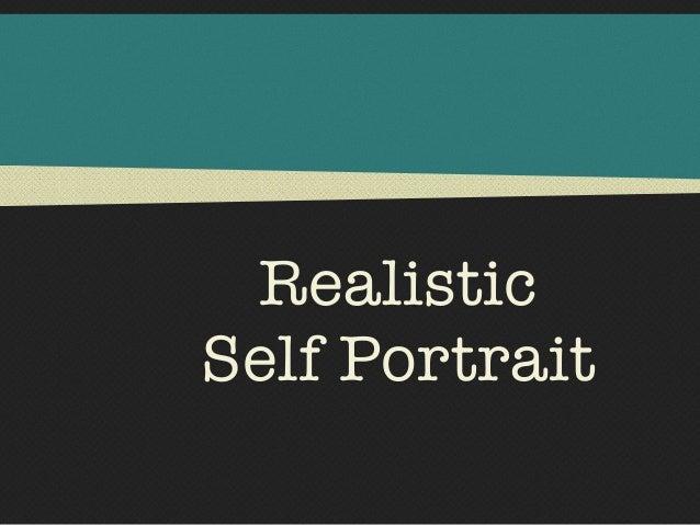 RealisticSelf Portrait
