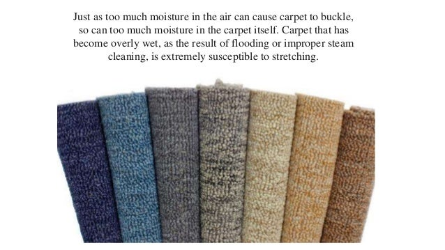 Why Do Carpets Buckle