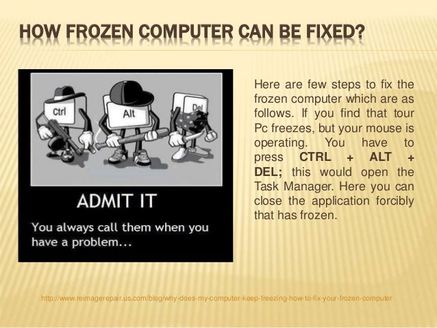 Why does my computer keep freezing how to fix your frozen computer