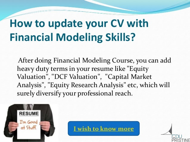 ... Banking Business Planning; 6. How To Update Your CV With Financial  Modeling ...  Financial Modeling Resume