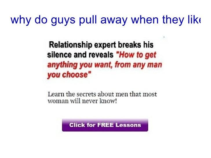 why do guys push girls away