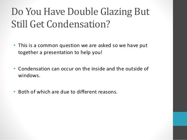 Why Do I Have Condensation On My Windows?