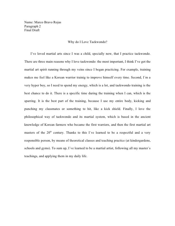 why do i love taekwondo  marco bravo rojas paragraph 2 final draft why do