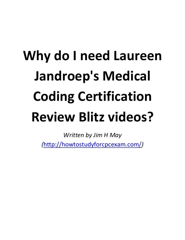 Why do i need laureen jandroep's medical coding