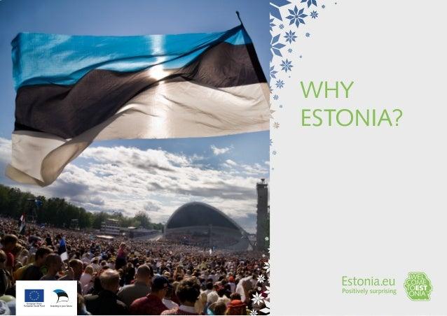 WHY ESTONIA?