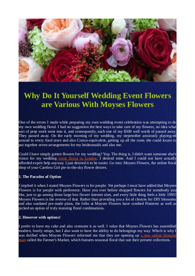 Why do it yourself wedding event flowers are various with moyses flow why do it yourself wedding event flowers are various with moyses flowers one of the errors solutioingenieria Images