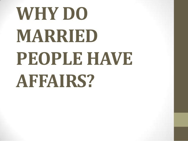 Where do people have affairs
