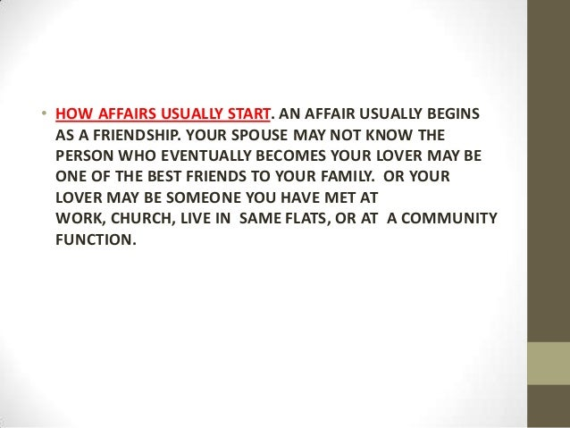 Where do people go to have affairs