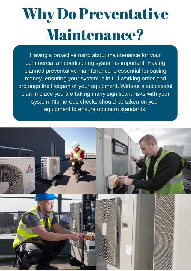 Why Do Preventative Maintenance? Having a proactive mind about maintenance for your commercial air conditioning system is ...