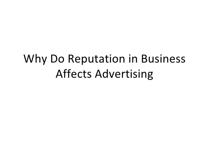 Why Do Reputation in Business Affects Advertising