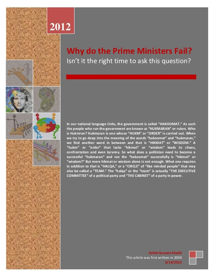 2012   Why do the Prime Ministers Fail?   Isn't it the right time to ask this question?   In our national language Urdu, t...