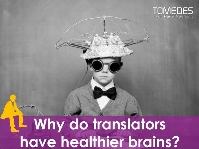 Why do translators have healthier brains?
