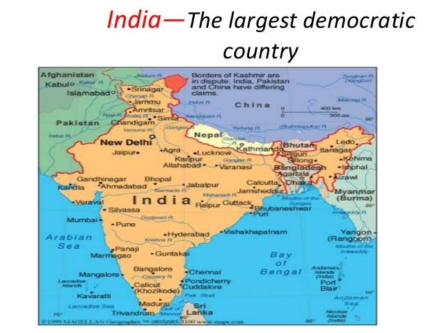 India—The largest democratic country