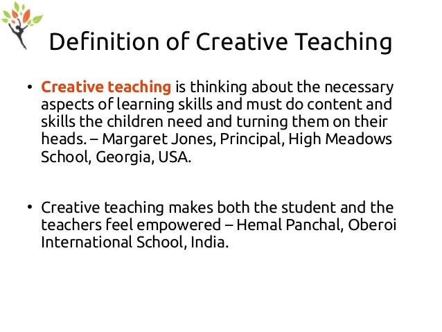 why i want teacher creative The role of parents and teachers is to expose children to a variety of materials so that they can create art once the variety is offered, children will then have a choice as to whether they want to use the materials or not.