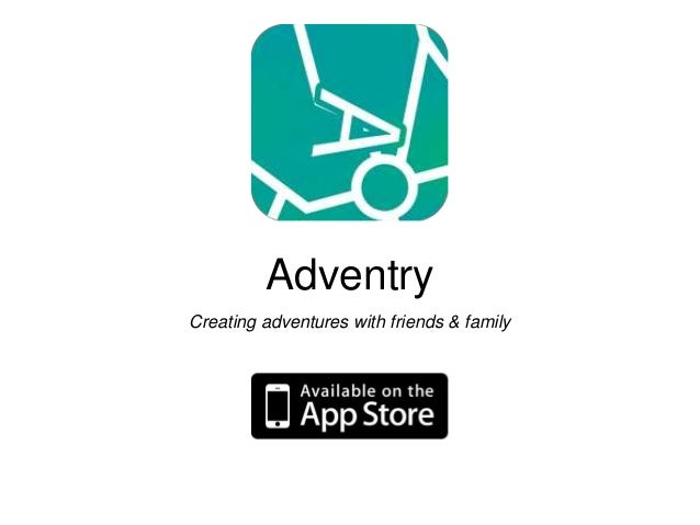 Adventry Creating adventures with friends & family