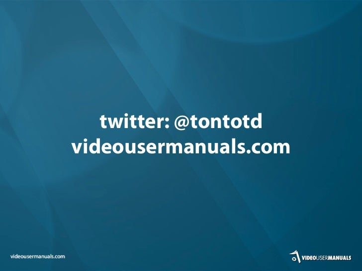 twitter: @tontotd                       videousermanuals.comvideousermanuals.com