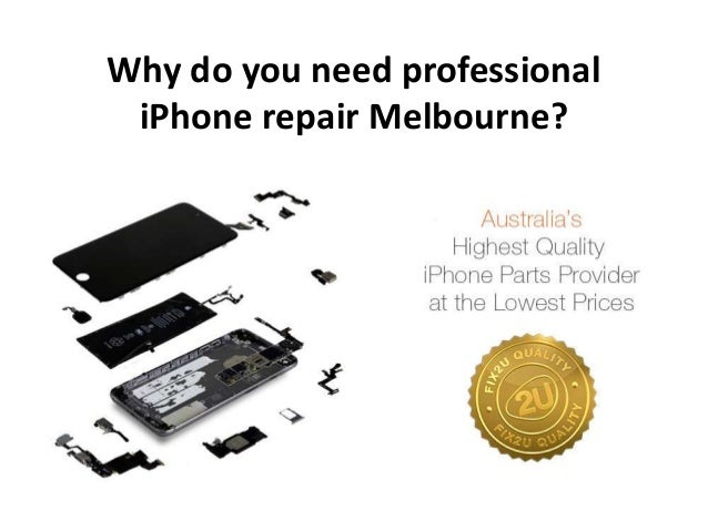 Why do you need professional iPhone repair Melbourne?
