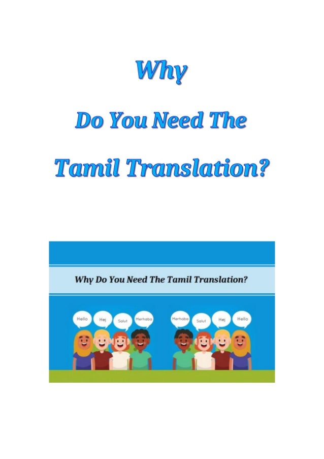 The Tamil language is one of the very popular native languages of India. With the help of Tamil Translation, you will be a...