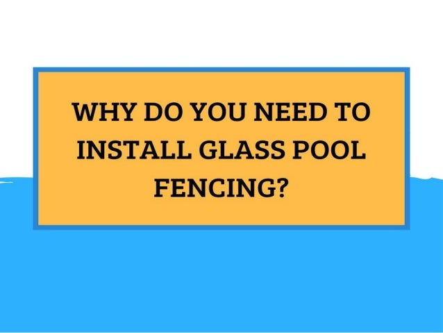 Glass pool fencing is an attractive way to contain your pool with a boundary and still, enjoy an uninterrupted view of you...