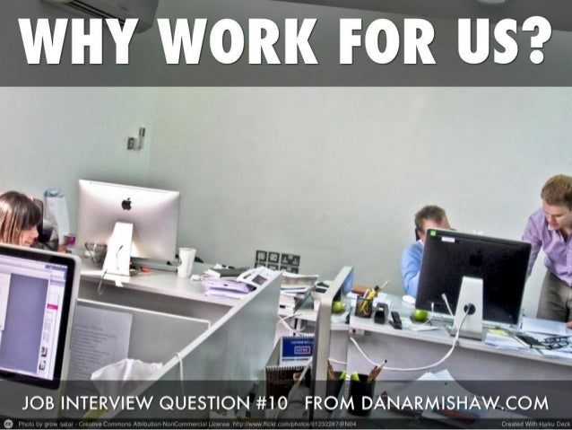 """Prepare for the """"Why Do You Want to Work for Us? Job Interview Question"""