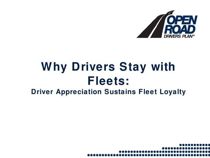 Why Drivers Stay with Fleets: Driver Appreciation Sustains Fleet Loyalty