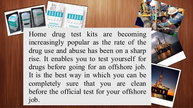 Why drug test yourself if working offshore 4 with the home drug test solutioingenieria Choice Image