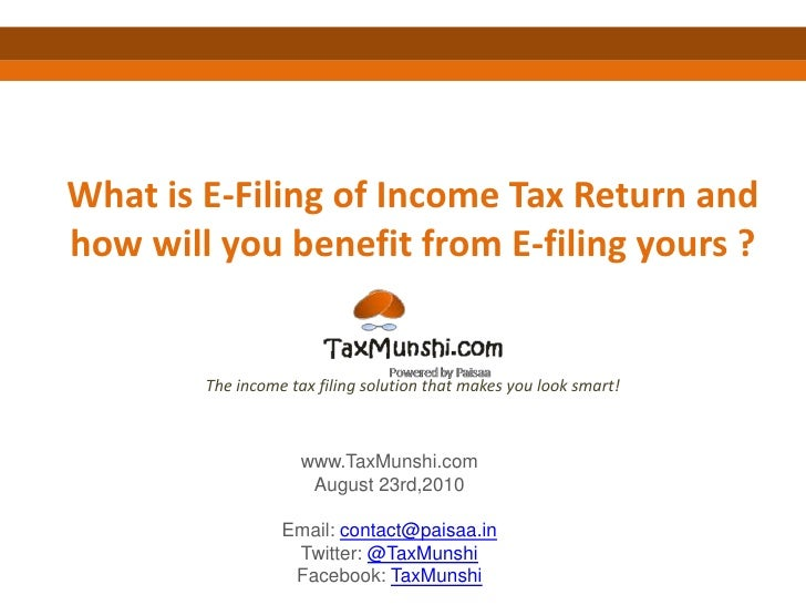 What is E-Filing of Income Tax Return and how will you benefit from E-filing yours ? The income tax filing solution that m...