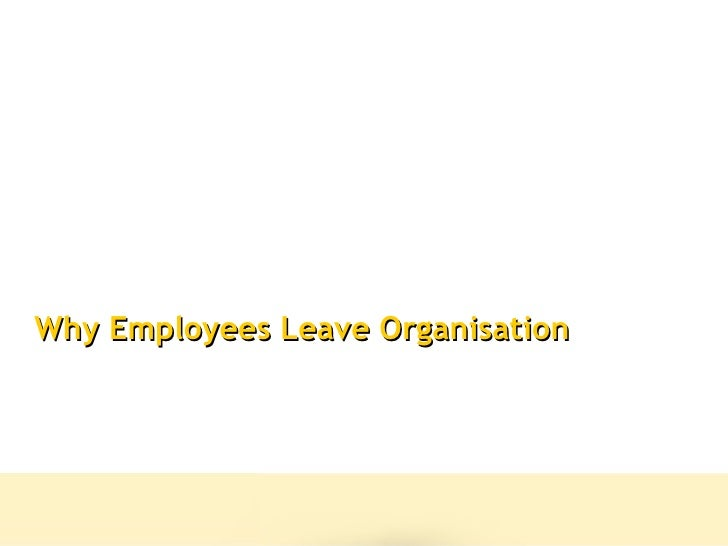 Why Employees Leave Organisation
