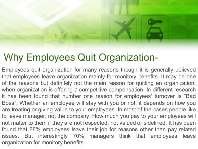 Why employees quit organization