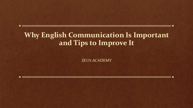 Why English Communication Is Important and Tips to Improve It ZEUS ACADEMY