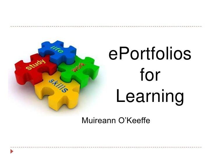 """ePortfolios         for       LearningMuireann O""""Keeffe"""