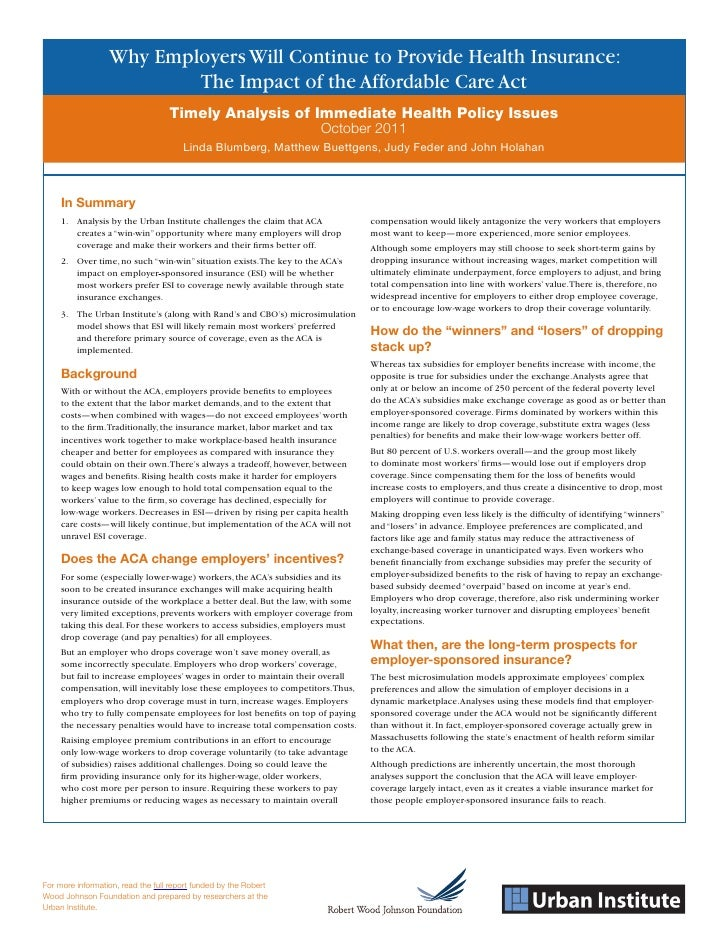 Why Employers Will Continue to Provide Health Insurance:                          The Impact of the Affordable Care Act   ...