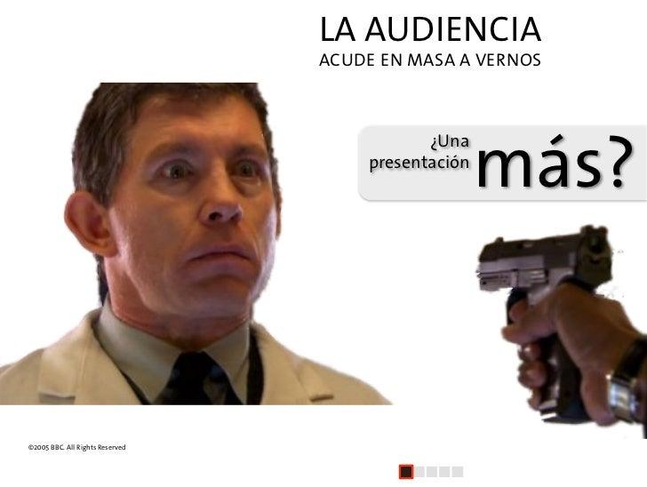 LA AUDIENCIA                                  ACUDE EN MASA A VERNOS                                                      ...