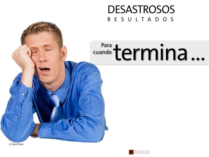 DESASTROSOS                      R E S U L T A D O S                                    termina …                    P...