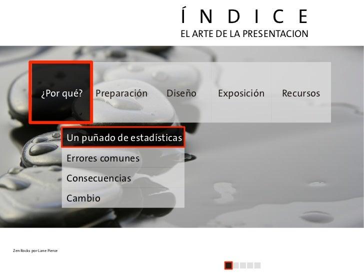 Í N D I C E                                                     EL ARTE DE LA PRESENTACION                    ¿Por qué?   ...