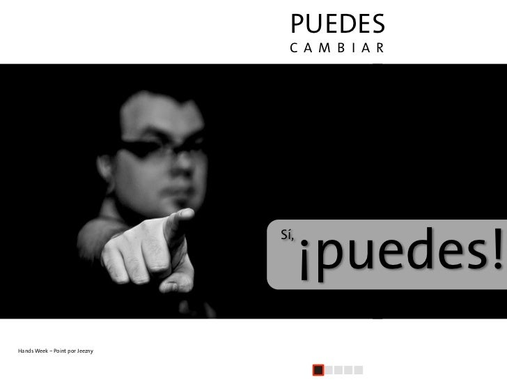 PUEDES                                  C A M B I A R                                           ¡puedes!                  ...
